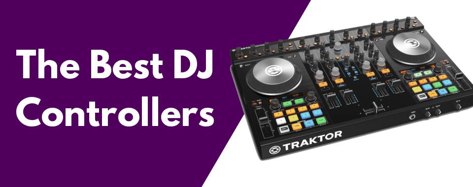 10 Best Dj Controllers In 2020 Buying Guide Bestdjstuff