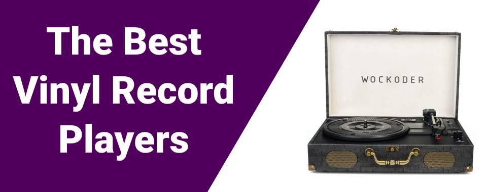 Best Vinyl Record Players